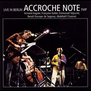 Accroche Note - Live in Berlin